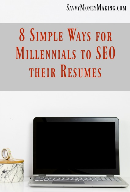 Resume Search Engines | 8 Ways For Millennials To Seo Their Resumes For Success