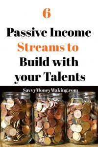 passive income to build with your talents
