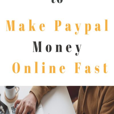 17 to make PayPal money online fast