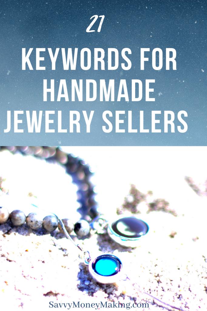#keywordsforhandmadejewelry #seohandmadejewelry