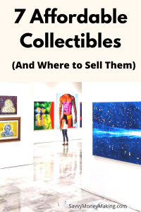 Affordable collectibles
